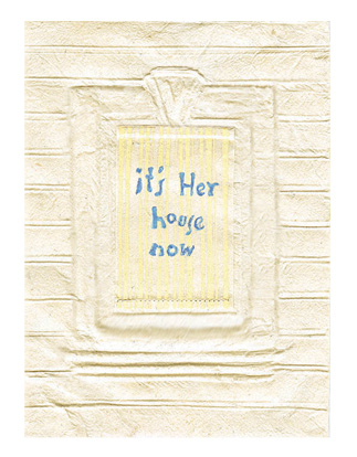 "It's Her House Now - Cover, artist's book. Handmade paper by the artist and relief printing 6.2""x 8..2"""